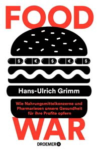 Hans-Ulrich Grimm, Food War