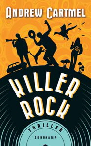 Andrew Cartmel, Killer Rock